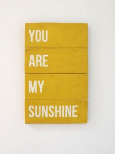 You Are My Sunshine Wooden Sign by MeganMooreDesigns on Etsy