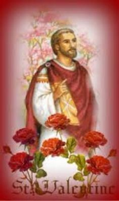 St. Valentine … more about him here on the day of his feast in the traditional calendar … http://corjesusacratissimum.org/2015/02/feast-of-st-valentine/