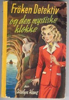 """""""Frøken detektiv og den mystiske klokke"""" av Carolyn Keene Den, Reading, Books, Livros, Libros, Word Reading, Book, Book Illustrations, Reading Books"""
