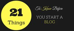 21 Surprising Things To Know Before You Start A Blog. - http://www.blogginglove.com/things-to-know-before-you-start-a-blog/