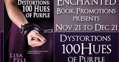 Book Excerpt Dystortions: 100 Hues of Purple. Bookish Madness Blog. www.lisapell.com #book #novel #scifi #fiction #sciencefiction #romance #mystery #space #purple #author #write