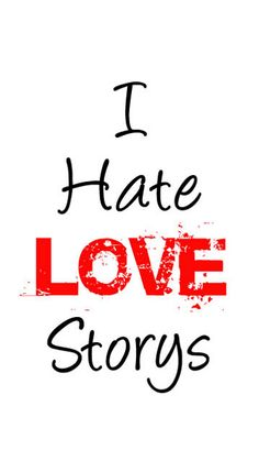 i hate love images and wallpaper Bad Boy Quotes, Love Story Quotes, Cute Attitude Quotes, Mixed Feelings Quotes, I Hate Love, I Hate My Life, Sad Love, I Hate Luv Storys, Broken Heart Images