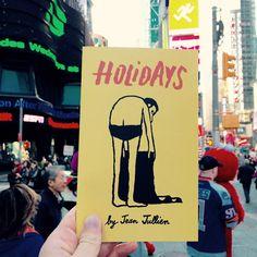 Holidays Jean Jullien - http://www.jeanjullien.com/