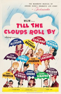 "Al Hirschfeld ~ poster for MGM's ""Till the Clouds Roll By"", with June Allyson, Lucille Bremer, Judy Garland, Kathryn Grayson, Van Heflin, Lena Horne, Van Johnson, Angela Lansbury, Tony Martin, Virginia O'Brien, Dinah Shore, Frank Sinatra, and Robert Walker"