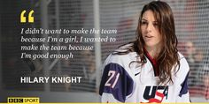 Hockey Rules, Women's Hockey, Hockey Girls, Field Hockey, Hockey Players, Hilary Knight, Hockey Boards, Rangers Hockey, Work Motivational Quotes