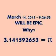 Pi Day 2015... Pretty epic :)