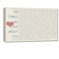 {Anniversary Gifts for Him or Her} 100 things I love About you printed on canvas.