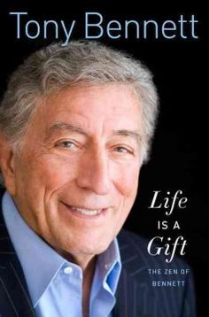 Life Is a Gift--The entertainment icon and award-winning singer presents a vast array of stories that capture hilarious, heartwarming and inspirational moments from his extraordinary 60-year career, and shares the wisdom he has gained from his own experiences and from the people he met along the way.