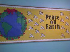 Peace On Earth Bulletin Board Idea