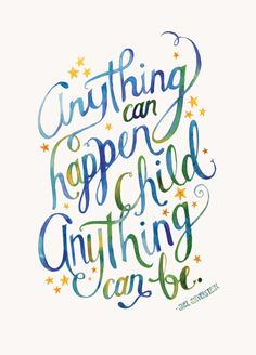 Finch Creative - Blog - Hand Lettering, Shel Silverstein, Anything can happen, child, anything can be.