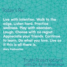 Borrowed mantra from Lotus Yoga and Fitness in Ormond Beach, FL - Truth Prescriptions with Dr. Errin Weisman