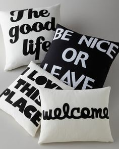 Sayings Pillows by Alexandra Ferguson at Horchow.