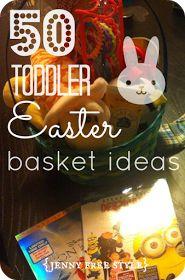 {Jenny Free Style}: 50 Toddler Easter Basket Ideas