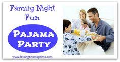 Family Night Fun: Pajama Party