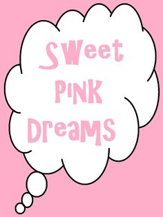 Sweet Pink Dreams: Special Family Good Night Sayings - In Lieu of Preschool