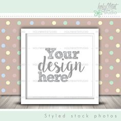 Frame Mockup by www.HolyMintStudio.Etsy.com Pixel Size, Editing Skills, Empty Frames, Insert Image, Simple Pictures, Mockup, Your Design, Shapes, Stock Photos