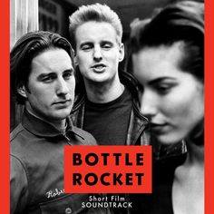 Bottle Rocket - a film by Wes Anderson