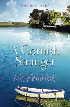 A Cornish Stranger by Liz Fenwick www.lizfenwick.com