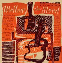 Various Artists-Mellow the Mood.Label: Blue Note BLP- 5001 (1951) Design: Paul Bacon.