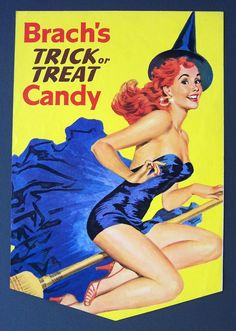 Brach's 1960's Halloween Candy Display 2 Sided Poster - Because I ALWAYS associate Halloween with pin-up gals...