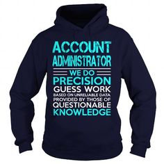 ACCOUNT ADMINISTRATOR-WE DO #tee #fashion. ORDER NOW  => https://www.sunfrog.com/LifeStyle/ACCOUNT-ADMINISTRATOR-WE-DO-Navy-Blue-Hoodie.html?id=60505