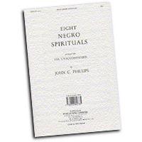 John Phillips : Eight Negro Spirituals : SSA. : 01 Songbook :  : 14037376