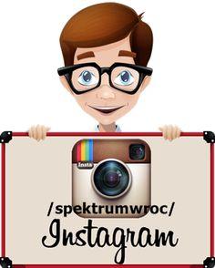 Zapraszamy na profil na instagramie :) instagram.com/spektrumwroc/