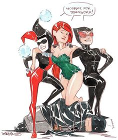 """comic-book-ladies: """"Gotham City Sirens by Dustin Nguyen"""" Harley Quinn - Harleen Quinzel - Poison Ivy - Pamela Isley - Catwoman - Selina Kyle"""