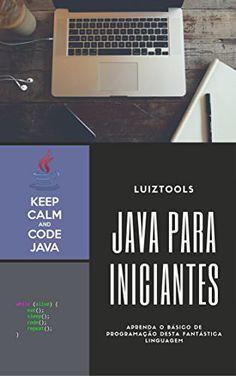 Livro que ensina todo o básico da programação Java para computadores, desde variáveis, tipos de dados, estruturas condicionais, laços, arrays, etc.