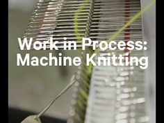 ▶ Work in Process: Machine Knitting - This video has a very clear depiction of the latch tool cast off that I want to learn.