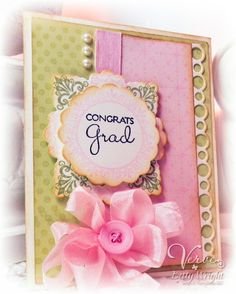 Graduation card by Betty Wright using Verve Stamps.  #vervestamps