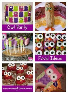 Owl Food Ideas for Owl Party --- @L1i1n1d1a1 was meinste? Zu girly für deinen großen Jungen?