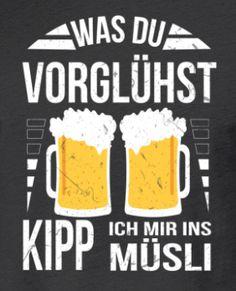 Funny, Party, German, Beer Humor, Beer Funny, Weird, Good Job, Advertising Ads, Deutsch
