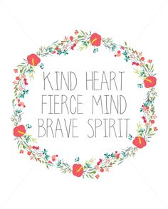 Digital Print- Kind Heart Fierce Mind Brave Spirit by InWriting on Etsy