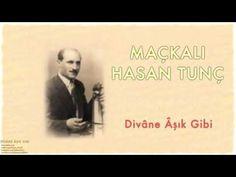Maçkalı Hasan Tunç - Divâne Âşık Gibi [ Divâne Âşık Gibi © 2001 Kalan Müzik ] - YouTube