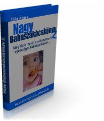 nagy babaszakácskönyv, baba receptek, hozzátáplálás