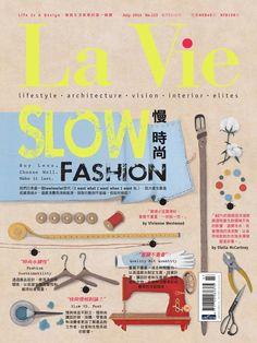 La Vie 2014年七月號搶先閱讀  2014秋冬時裝周T台,Moschino新任創意總監Jeremy Scoot端出新菜,身著如麥當勞制服的女模魚貫進入,鬼才如Jeremy Scoot以驚奇手法戲謔了「快速時尚」現象。 大量生產造成的資源減少、快速換季刺激過度消費,衍生的環境議題正讓當今時尚走向隧道化盡頭。2008年,英國的永續時尚顧問Kate Fletcher首次提出「Slow Fashion」(慢時尚)概念,這個由慢食精神延伸出的新衣著態度,涵蓋了永續、道德和綠色多元面向,強調從時尚循環週期進行完整思考。 未來不能等,慢時尚的快意生活之道,現在就要知道。