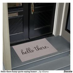 Hello there funny quote saying humor hipster gray doormat