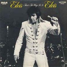 Elvis Presley * That's The Way It Is