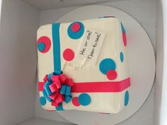 Gender reveal cake...May use this for my newest Grandbaby!