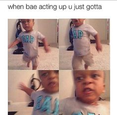 when bae acting up