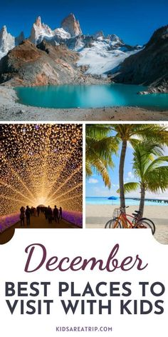 Whether you are looking for a warm destination to visit in December or a place to ski with the kids, we have dozens of ideas to help plan your December travel. Here are some of the best places to visit in December with family. - Kids Are A Trip |December travel| travel with kids| holiday travel| warm weather travel|holiday destinations| travel ideas
