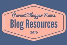 Blog Resources - Parent Blogger News