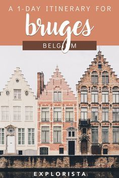 Here are all the things to do in Bruges, Belgium with only one day! #bruges #belgium