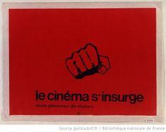 [Mai 1968]. Le Cinéma s'insurge, Etats généraux du cinéma : [affiche] / [non identifié] - 1