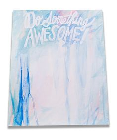 Love that this is a notepad. You could write your One Awesome Thing on it each day.