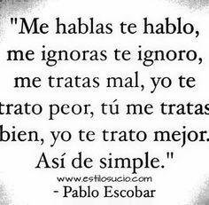 Escobar Qoute #Fav