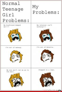 I have all of these problems!! Both sidesI'm not a teenage girl though but I still understand this! :-P