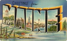 Greetings from Vacationland: vintage Maine large letter greetings