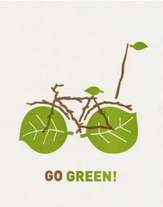 Go Green! Via the Climate Action facebook page.